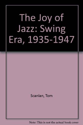 9780788190261: The Joy of Jazz: Swing Era, 1935-1947