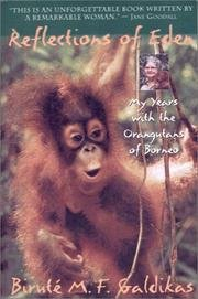 9780788190544: Reflections of Eden: My Years with the Orangutans of Borneo