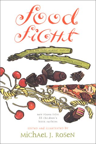 9780788191121: Food Fight: Poets Join the Fight Against Hunger With Poems to Favorite Foods
