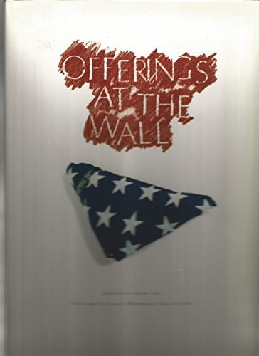 9780788191800: Offerings at the Wall: Artifacts from the Vietnam Veterans Memorial Collection Hardcover – May, 1995