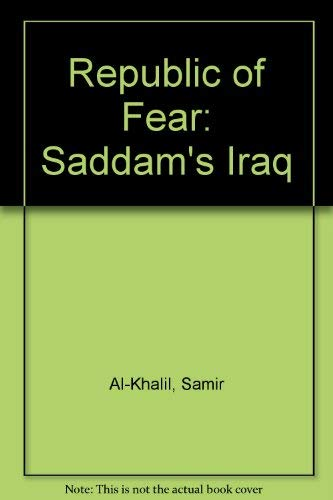 9780788191817: Republic of Fear: The Inside Story of Saddam's Iraq