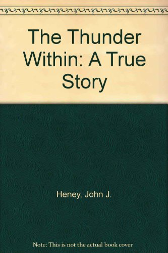 9780788192005: The Thunder Within: A True Story