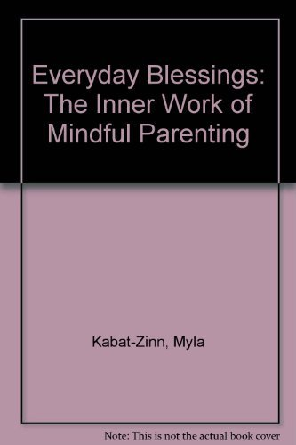 9780788192753: Everyday Blessings: The Inner Work of Mindful Parenting