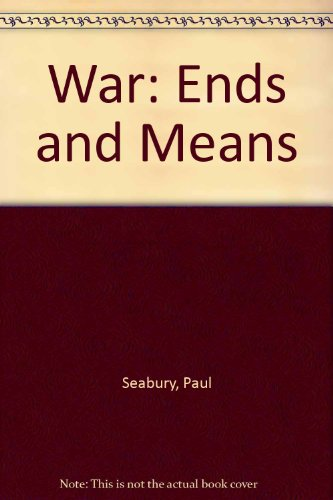 9780788192982: War: Ends and Means