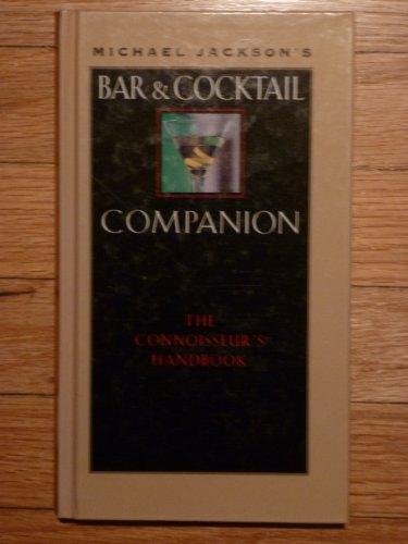 9780788193071: Michael Jackson's Bar and Cocktail Companion: The Connoisseur's Handbook