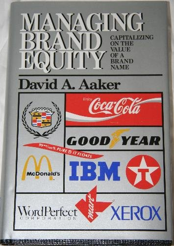 9780788193361: Managing Brand Equity: Capitalizing on the Value of a Brand Name