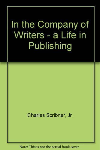 9780788193378: In the Company of Writers: A Life in Publishing