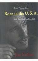 9780788193446: Born in the U.S.A: Bruce Springsteen and the American Tradition