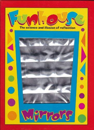 9780788193590: Funhouse Mirrors: The Science & Illusion of Reflection