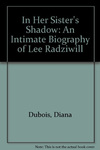 9780788193941: In Her Sister's Shadow: An Intimate Biography of Lee Radziwill