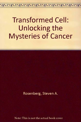 9780788193965: Transformed Cell: Unlocking the Mysteries of Cancer
