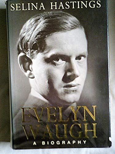 9780788194085: Evelyn Waugh : a Biography / Selina Hastings
