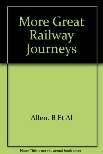 9780788194115: More Great Railway Journeys