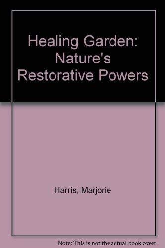 9780788194146: Healing Garden: Nature's Restorative Powers