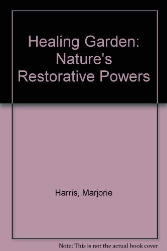 9780788194146: Healing Garden: Nature's Restorative Powers