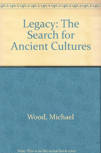 9780788194603: Legacy: The Search for Ancient Cultures
