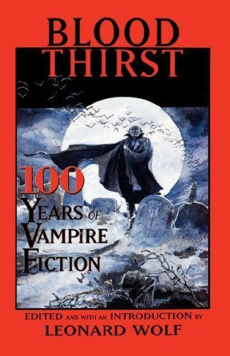 9780788194726: Blood Thirst: 100 Years of Vampire Fiction