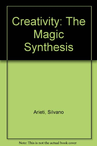 9780788194887: Creativity: The Magic Synthesis