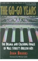 9780788195198: Go-Go Years: The Drama and Crashing Finale of Wall Street's Bullish 60s
