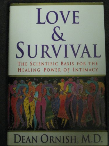 9780788195341: Love & Survival: The Scientific Basis for the Healing Power of Intimacy