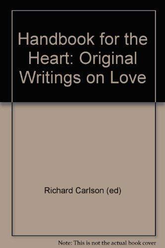 9780788195389: Handbook for the Heart: Original Writings on Love