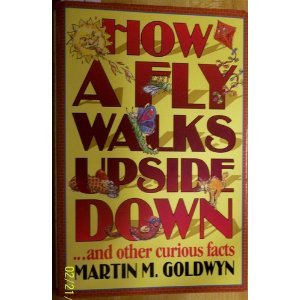 9780788195747: How a Fly Walks Upside Down . . . & Other Curious Facts