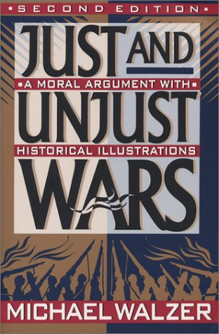 9780788196355: Just and Unjust Wars: A Moral Argument With Historical Illustrations