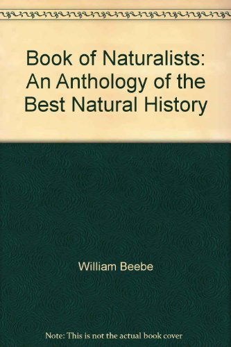 9780788196362: Book of Naturalists: An Anthology of the Best Natural History