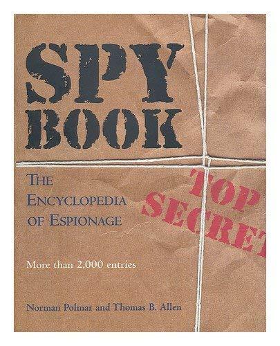 9780788196461: Spy Book: The Encyclopedia of Espionage