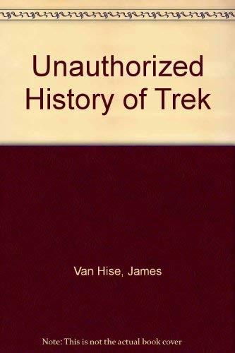 9780788196584: Unauthorized History of Trek