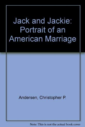 9780788196614: Jack and Jackie: Portrait of an American Marriage