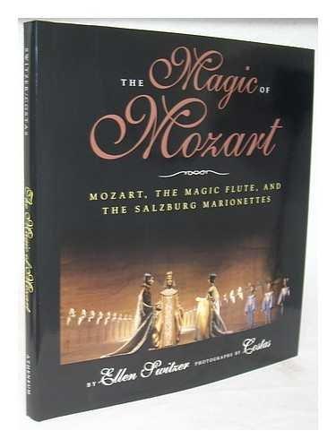 9780788196836: Magic of Mozart: Mozart, The Magic Flute, and The Salzburg Marionettes