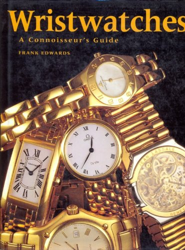 9780788197222: Wristwatches: A Connoisseur's Guide