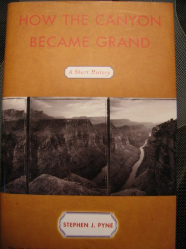 9780788197550: How the Canyon Became Grand: A Short History