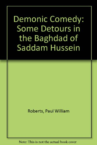 9780788198304: Demonic Comedy: Some Detours in the Baghdad of Saddam Hussein