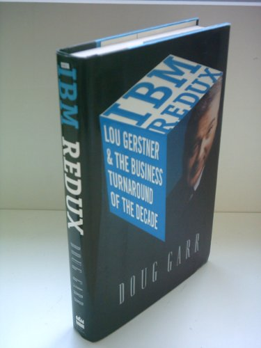 9780788198717: IBM Redux: Lou Gerstner and the Business Turnaround of the Decade