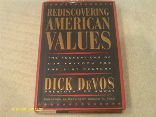 9780788198755: Rediscovering American Values: The Foundations of Our Freedom for the 21st Century