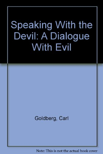 9780788198762: Speaking With the Devil: A Dialogue With Evil
