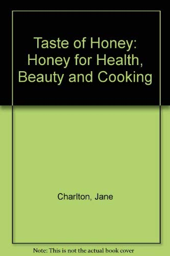 9780788198779: Taste of Honey: Honey for Health, Beauty and Cooking