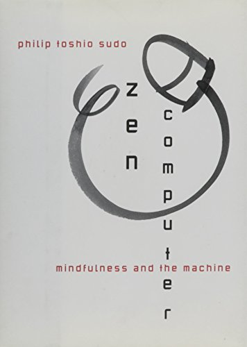 9780788199462: Zen Computer: Mindfulness and the Machine