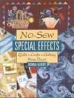 9780788199561: No-Sew Special Effects: Quilts, Crafts, Clothing, Home Decor