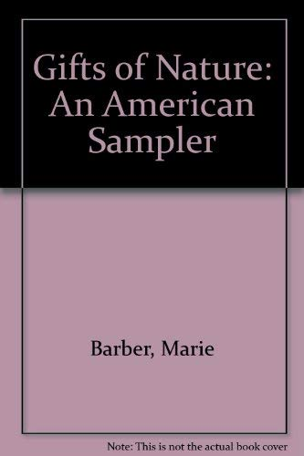 9780788199592: Gifts of Nature: An American Sampler