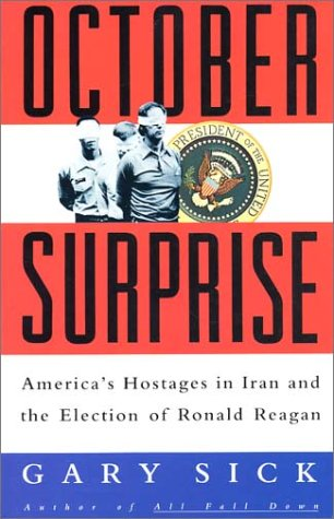 9780788199769: October Surprise: America's Hostages in Iran and the Election of Ronald Reagan