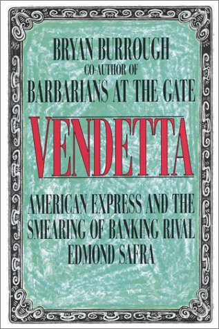 9780788199851: Vendetta: American Express and the Smearing of Edmond Safra