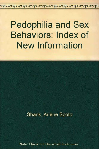 9780788304620: Pedophilia and Sex Behaviors: Index of New Information