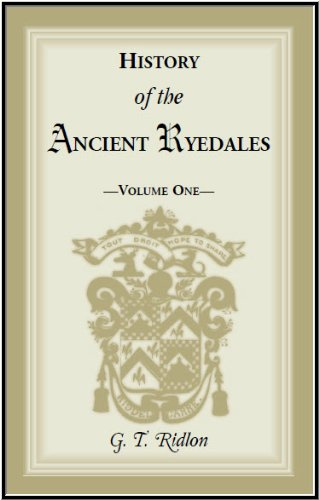 History of the Ancient Ryedales: Ridlon, G.T.