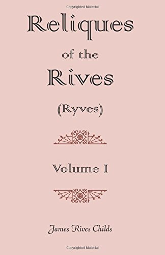 9780788400919: Reliques of the Rives (Ryves)