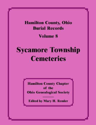 9780788401053: Hamilton County, Ohio burial records, Volume 8, Sycamore Township Cemeteries