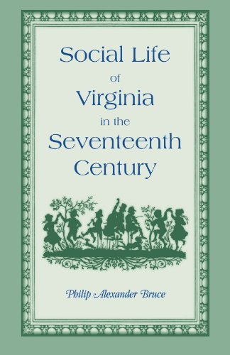 9780788401626: Social Life of Virginia in the Seventeenth Century