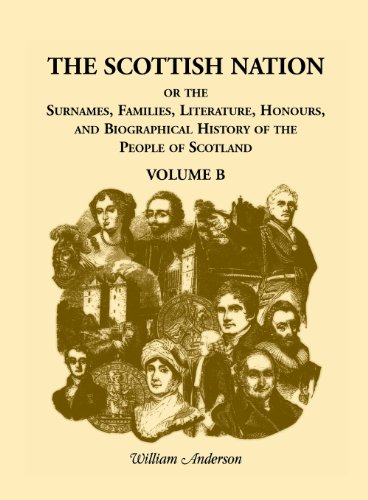 The Scottish Nation, Volume B: William Anderson